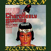 Cherokeely Swings (HD Remastered) by Keely Smith