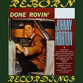Done Rovin' (HD Remastered) de Johnny Horton