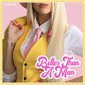 Better Than a Man by Sabryna