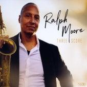 Three Score by Ralph Moore