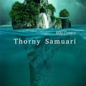 Thorny Samuari de May Cuneio