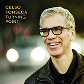 Turning Point von Celso Fonseca