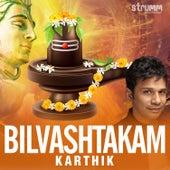 Bilvashtakam - Single by Karthik