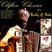 Clifton Chenier Meets Buddy & Babe by Various Artists