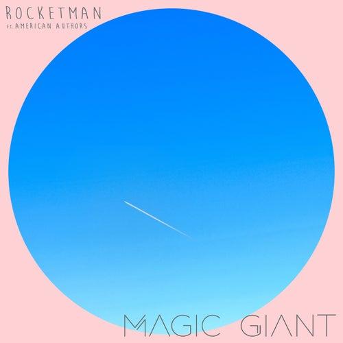 Rocketman von Magic Giant
