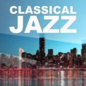 Classical Jazz – Best Jazz Hits, Favourite Jazz Music, Jazz Streaming by Piano Jazz Background Music Masters