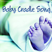 Baby Cardle Song - Bedtime Soft Lullaby, Hush Little Baby, Baby Music von Various Artists