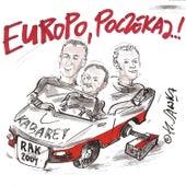 Europo Poczekaj by Kabaret Rak