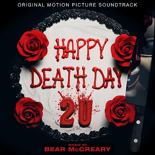 Happy Death Day 2U (Original Motion Picture Soundtrack) van Bear McCreary