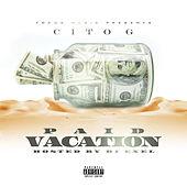 Paid Vacation de Cito G