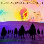 Músicas para Deface, Vol. 1 de Prestus Hood