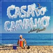 Casa do Carvalho von Joker Beats