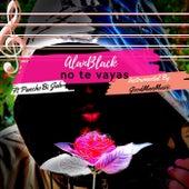 No te vayas by Alan Black