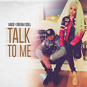 Talk to Me by Vado