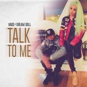 Talk to Me von Vado