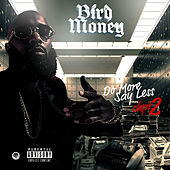 Chapter 2: Do More Say Less by Bird Money