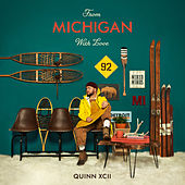 From Michigan With Love von Quinn XCII