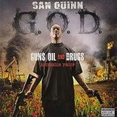G.O.D.: Guns Oil and Drugs Recession Proof von San Quinn