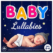 Baby Lullabies - Lullaby Sleep Music for Newborn Babies, Toddlers and Preschool Children de Sleepyheadz