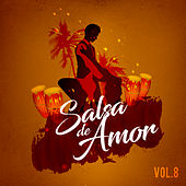 Salsa de Amor, Vol. 8 de Various Artists