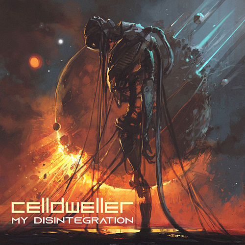 My Disintegration by Celldweller