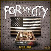 For My City (Mobb Style Empire) by Various Artists