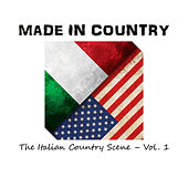 Made in Country: The Italian Country Scene, Vol.1 de Various Artists