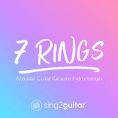 7 Rings (Acoustic Guitar Karaoke Instrumentals) by Sing2Guitar