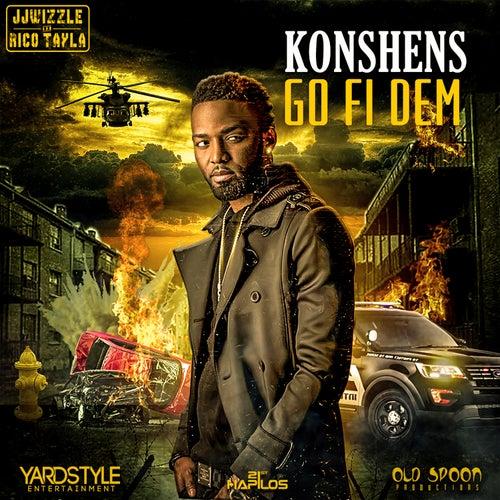 Go Fi Dem by Konshens