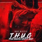 T.H.U.G (True Hustla Under God) von Red Bizzle