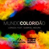 Mundo Coloridão de Serjão Loroza