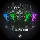 Electrofobya by Dexter
