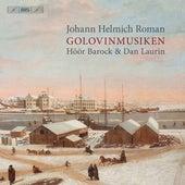 Johan Helmich Roman: Golovinmusiken, BeRI 1 de Höör Barock
