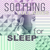 Soothing Lullabies for Sleep – Calm Music for Babies, Gentle Lullabies to Bed, Music for Sleep and Relaxation, Quiet Baby by Lullaby Land