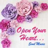 Open Your Heart... Soul Music de Various Artists