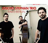 Paris - Berlin by Joscho Stephan Trio