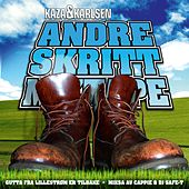 Andre Skritt Mixtape de Kaza