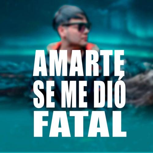 Amarte se me dió fatal de El Melodico