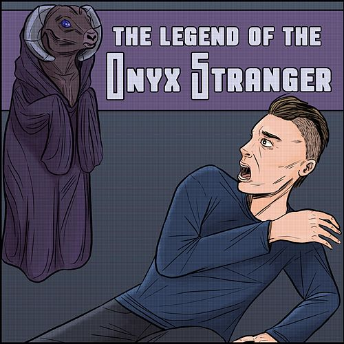 The Legend of the Onyx Stranger by Miigii