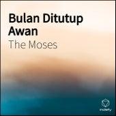 Bulan Ditutup Awan by Moses: