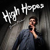 High Hopes by Simon Michael
