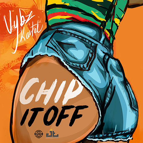 Chip It Off (Re-Release) by VYBZ Kartel