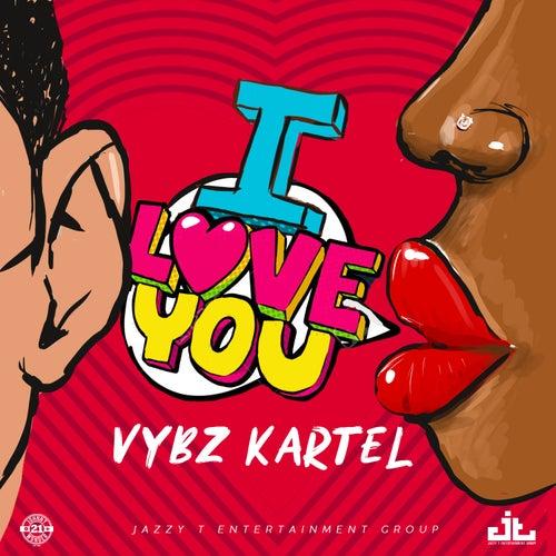 I Love You (Re-Release) van VYBZ Kartel