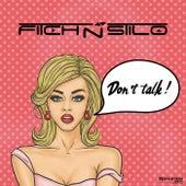Don't Talk by Fitch N Stilo
