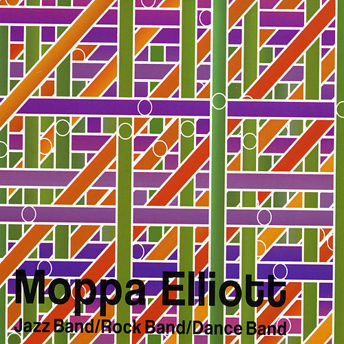 Jazz Band / Rock Band / Dance Band van Moppa Elliott