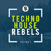 Techno House Rebels, Vol. 5 - EP de Various Artists