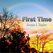 First Time by Sonya L Taylor