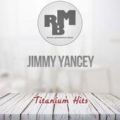 Titanium Hits von Jimmy Yancey
