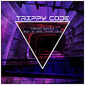 Best of Rare Trippy Code by Various Artists