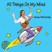 All Things on My Mind de Music